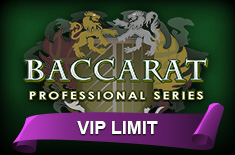 baccarat professional series VIP limit