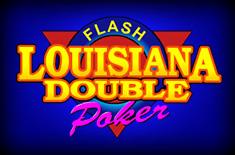 Louisina Double Flash Poker